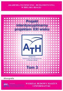 Book Cover: Projekt interdyscyplinarny projektem XXI wieku - Tom 3
