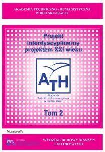 Book Cover: Projekt interdyscyplinarny projektem XXI wieku - Tom 2